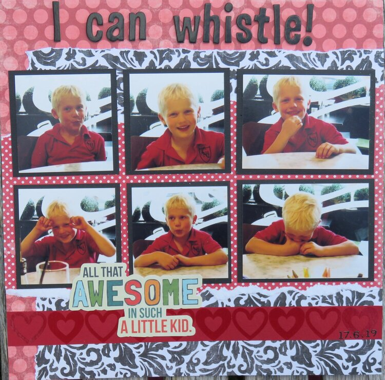 I can whistle!