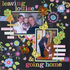 Leaving Louise and going home