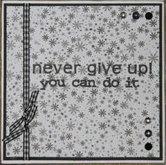 Never give up! - card