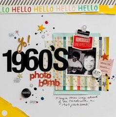 Yo! 1960's Photo Bomb