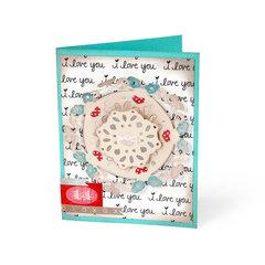 I Love You Doily by Deena Ziegler