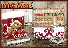 House Card by Karen Burniston