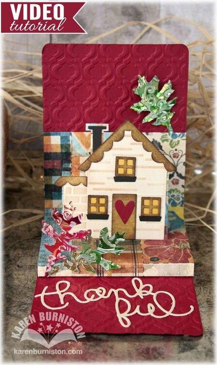 Thank You House by Karen Burniston
