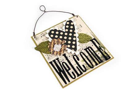 Welcome Sign by Deena Ziegler