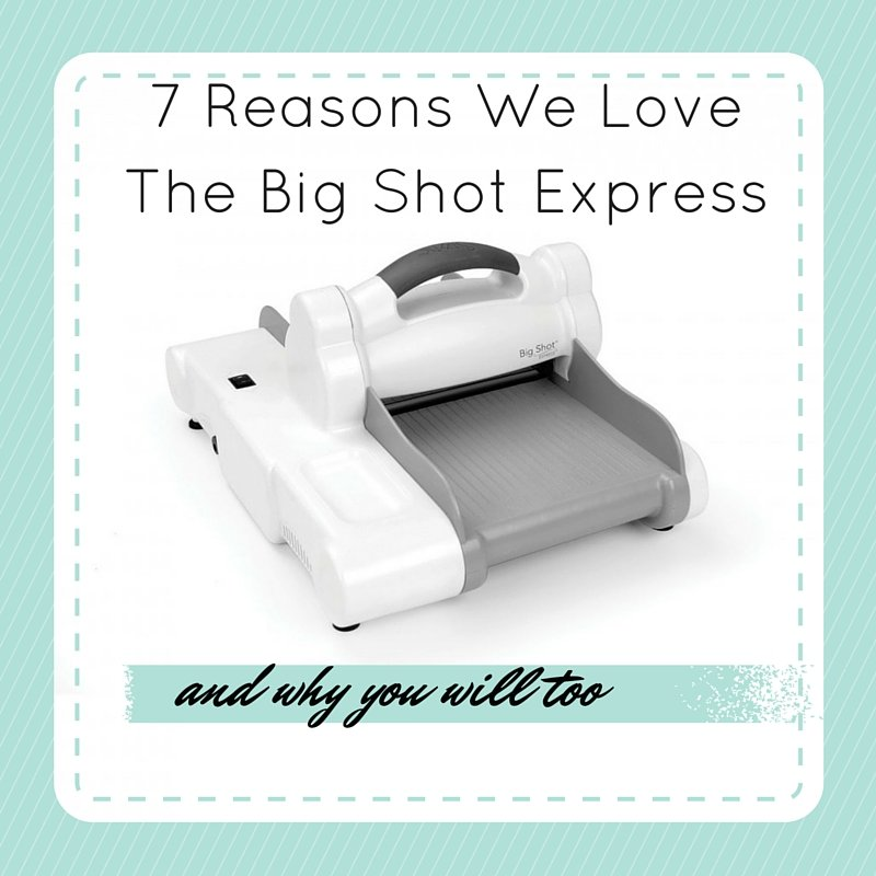 7 Reasons We Love The Big Shot Express and Why You Will Too