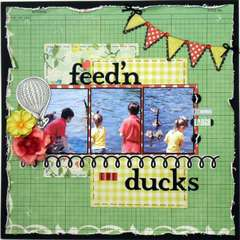 Feed'n the Ducks ~My Creative Scrapbook~