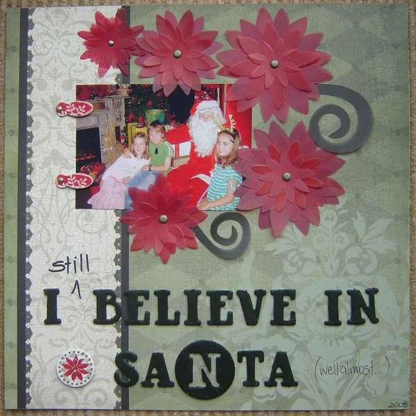 I Beliveve in Santa