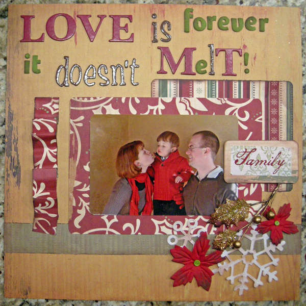 Love is Forever it Doesn't Melt