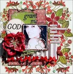 GOD Grant Me....