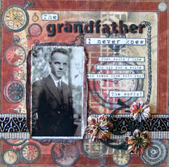 The GRANDFATHER I Never Knew