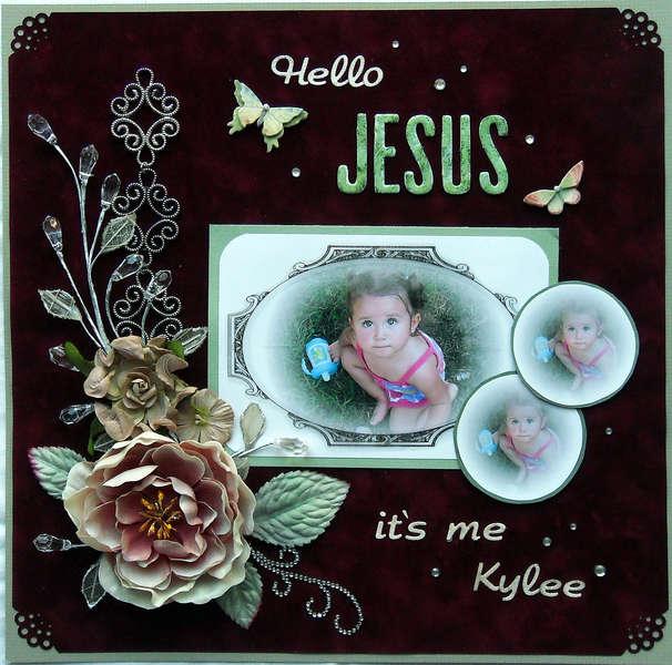 Hello Jesus...it's me Kylee **SWIRLYDOOS**