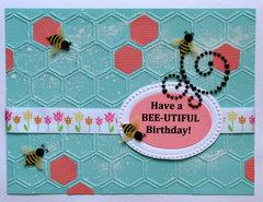 Have a BEE-UTIFUL Birthday!