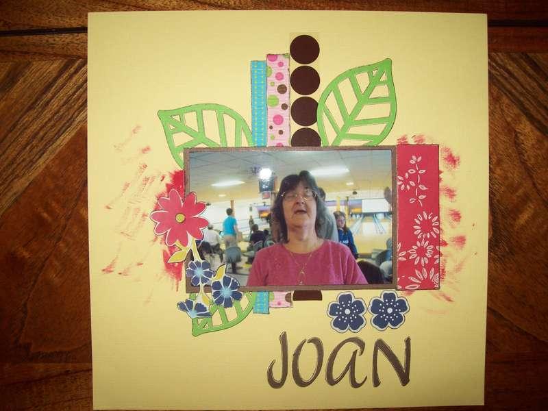 MY FRIEND JOAN!!!