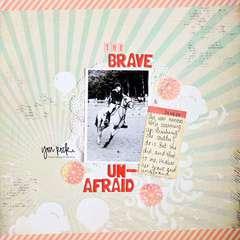 The Brave & Unafraid