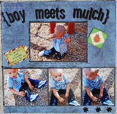Boy meets Mulch