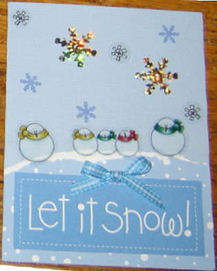 Let it Snow! (Yes, another one)