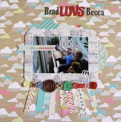 Brad LUVS Becca