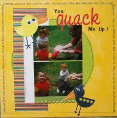 You Quack Me Up !