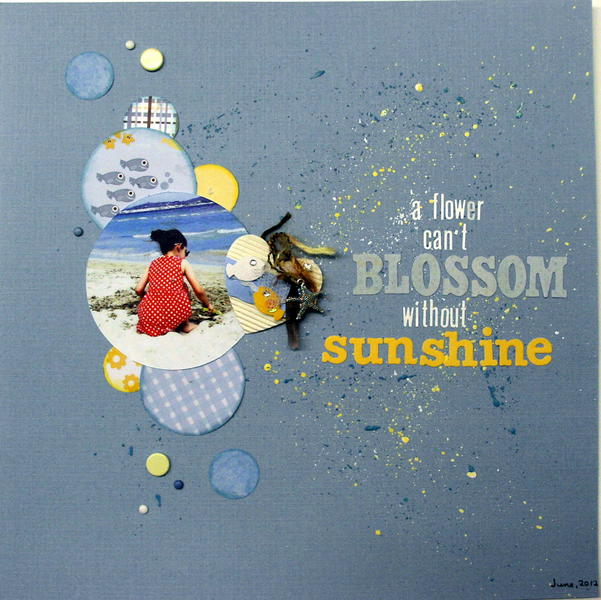 A flower can't blossom without sunshine
