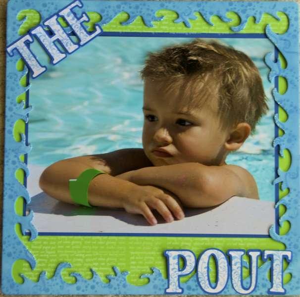 *The Pout
