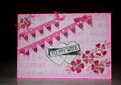 Happy Valentine...To My Wife