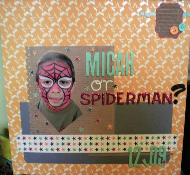 micah or spiderman?