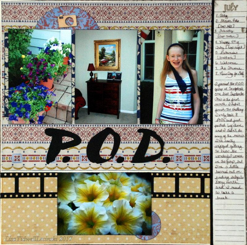 P.O.D. July