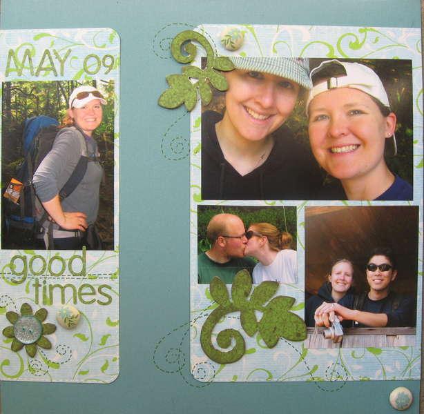 May 2009 Good times