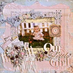 Our Little Girl  ~~Imaginarium Designs~~