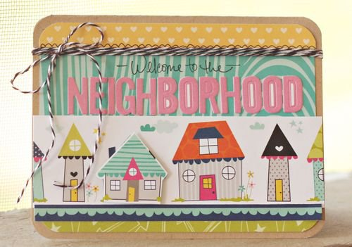 """Welcome To The Neighborhood"" card, by Brook Stewart."