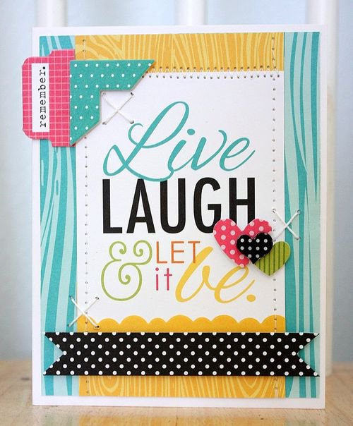 """Live, Laugh"" card, by Shellye McDaniel."