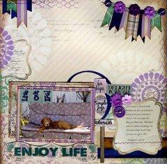 Enjoy Life **Quick Quotes**
