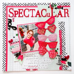 You Are Spectacular (using Heidi Swapp and Panduro papers)