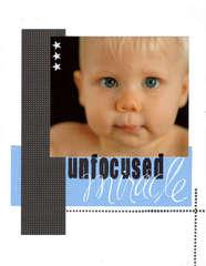 Unfocused Miracle