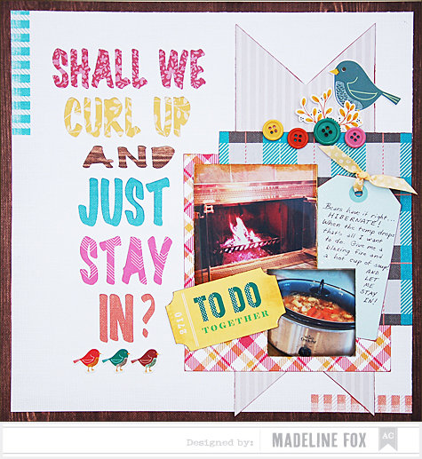 Shall We Curl Up And Just Stay In? *American Crafts*