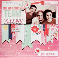The 13 & Over Team *Scraptastic May*