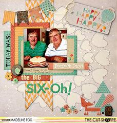The Big Six-Oh!
