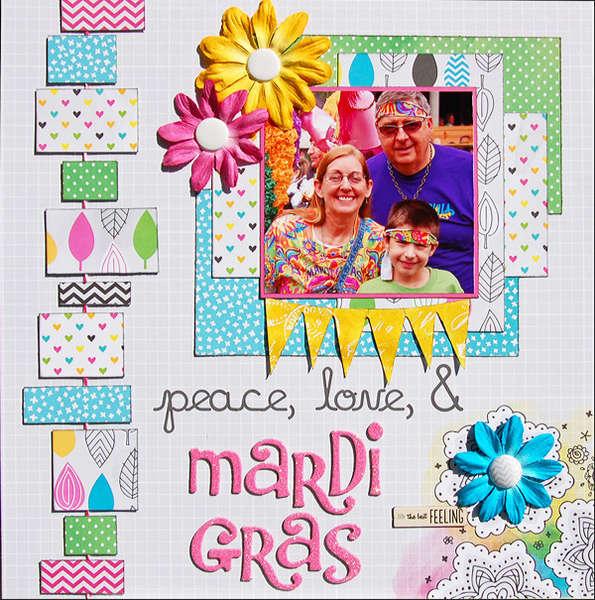 Peace, Love & Mardi Gras *Scraptastic June*