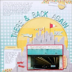 There & Back Again *Scraptastic Kit*