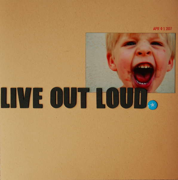 LIVE OUT LOUD.