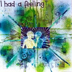 I Had A Feeling