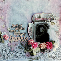 2Crafty Chipboard *Don't Let Anyone Ever Dull Your Sparkle*