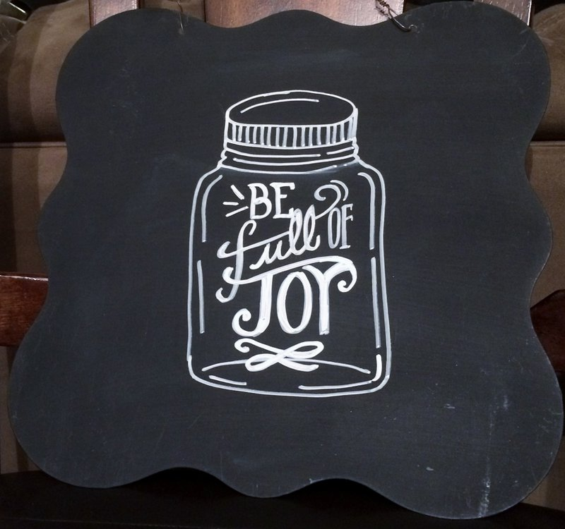 Be Full of Joy Chalkboard