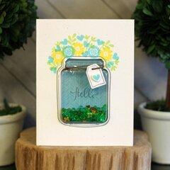 *Jillibean Soup* Hello Mason Jar Shaker Card