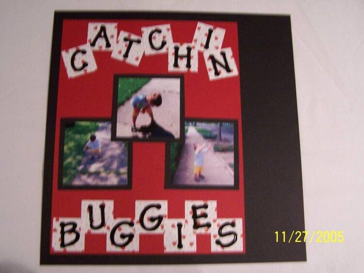 Catchin Buggies