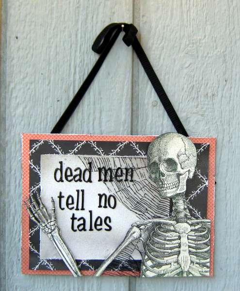 dead men tell no tales plaque