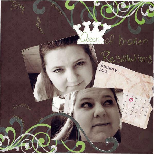 Queen of broken resolutions
