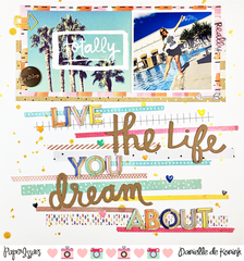 Live the life you dream about