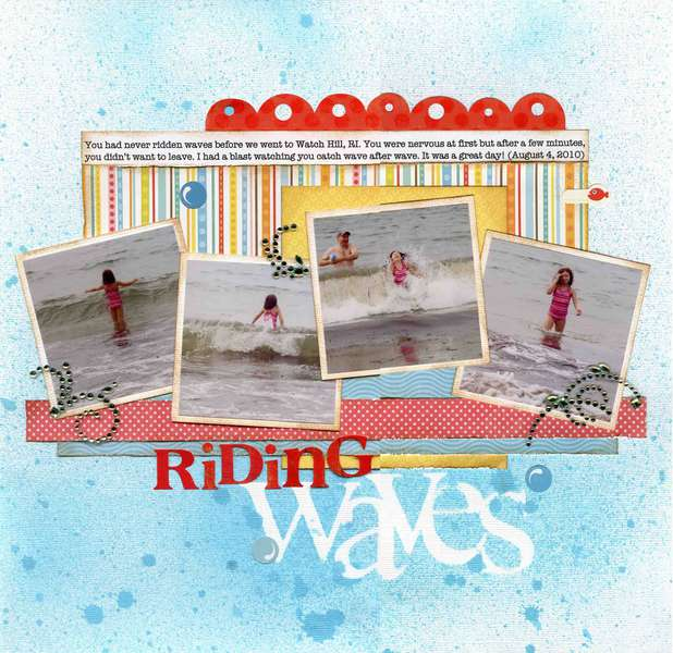 Riding Waves