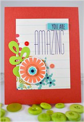 You are Amazing Card ***My Favorite Things